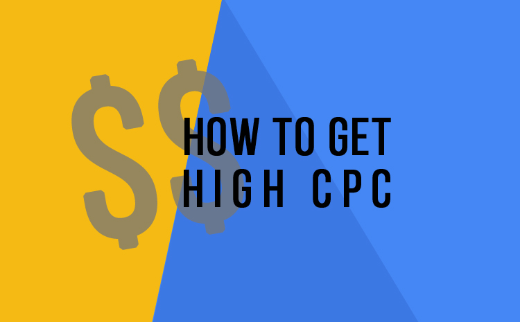 How to get high cpc google adsense