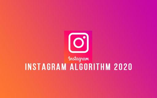 Instagram Algorithm 2020