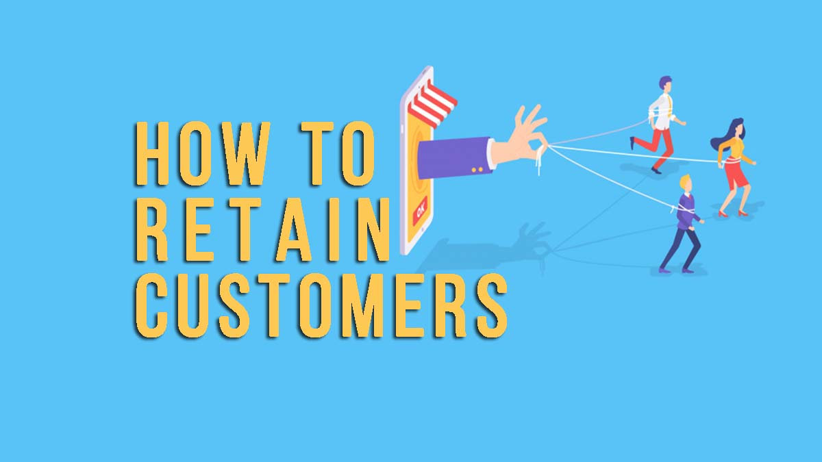 How To Retain Customers Online And Offline