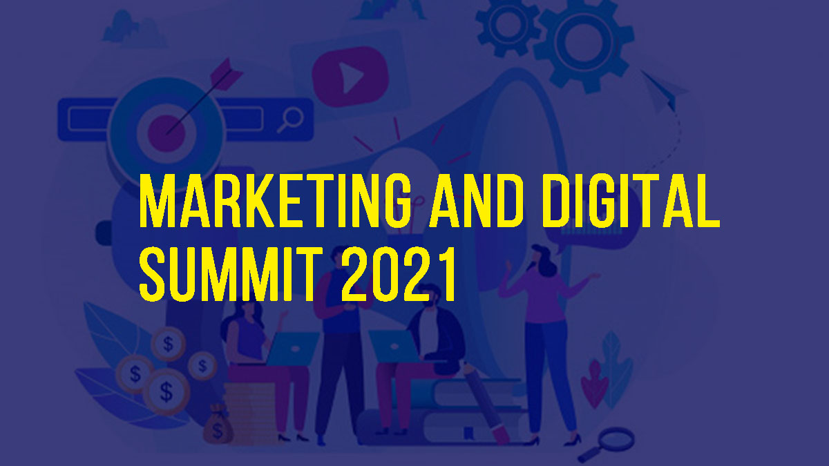 Marketing and Digital Summit 2021