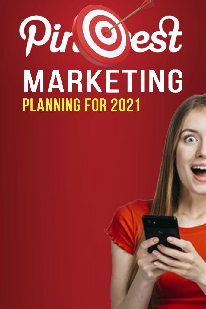 Pinterest Marketing 2021