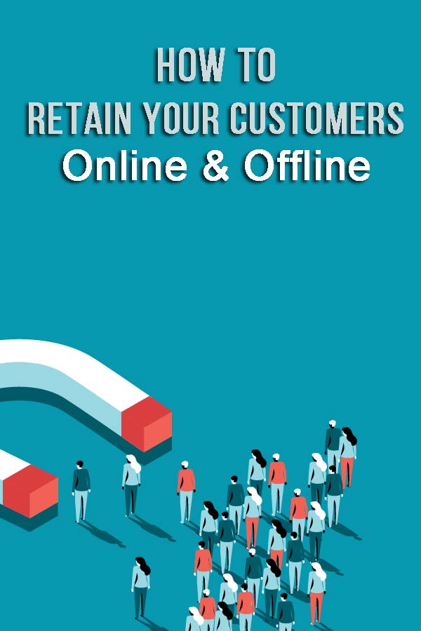 Tips for Retaining Customers