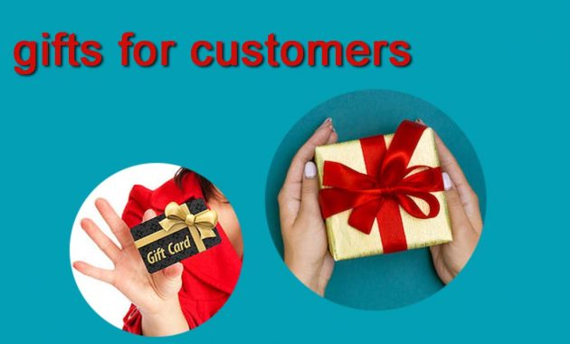 Gifts for customers