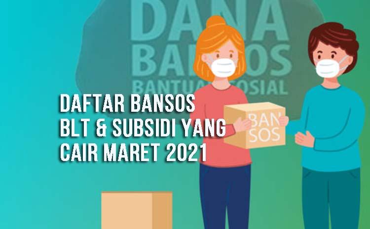 Bansos Cair Maret 2021